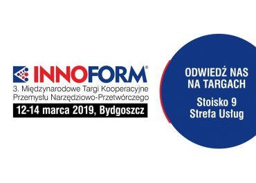3. Międzynarodowe Targi Kooperacyjne Przemysłu Narzędziowo-Przetwórczego INNOFORM®